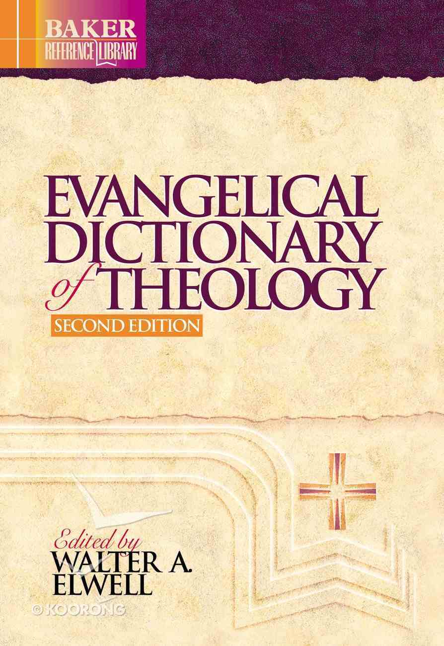 Evangelical Dictionary of Theology (Baker Reference Library) (Baker Reference Library Series) eBook
