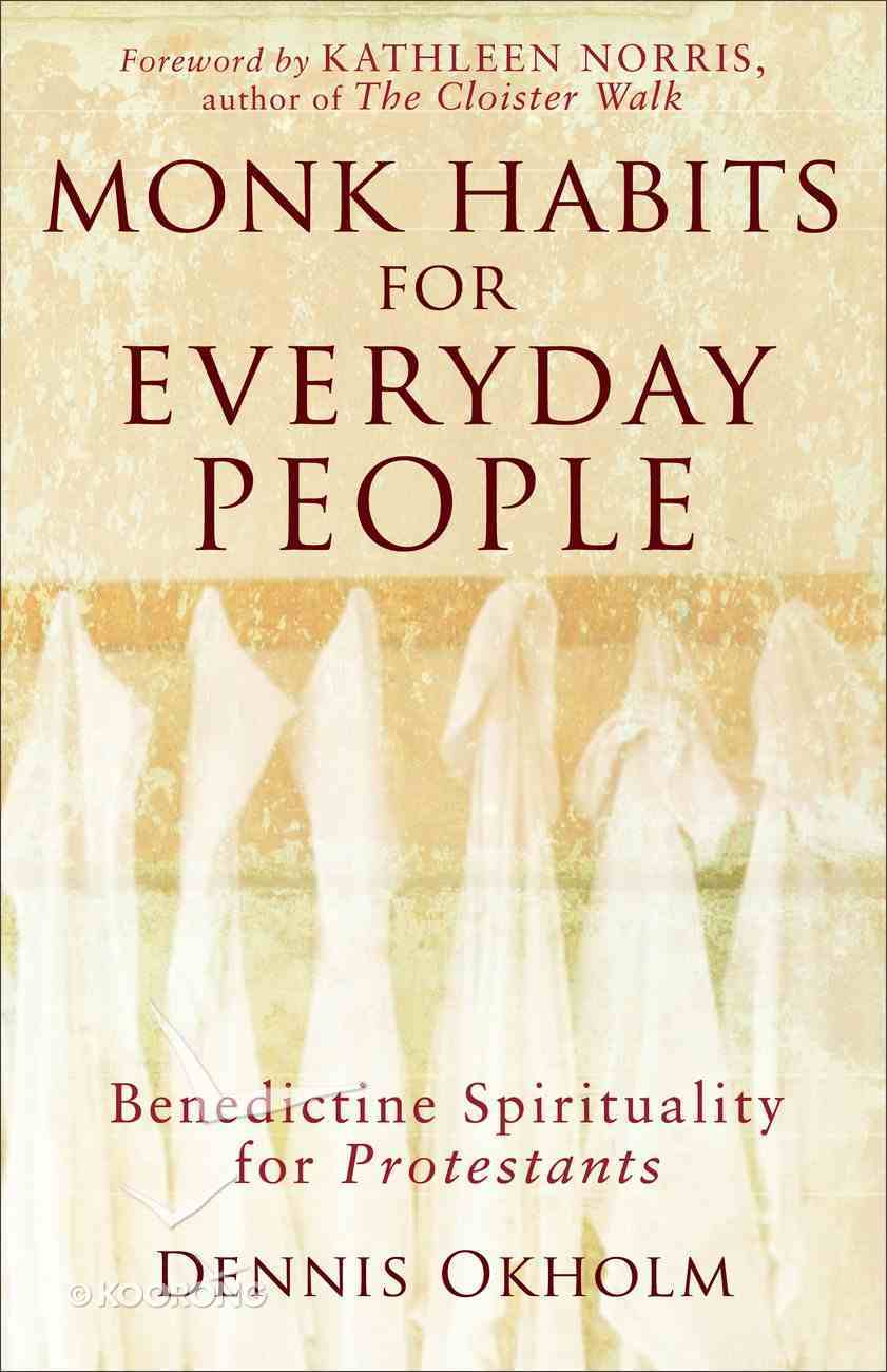 Monk Habits For Everyday People eBook