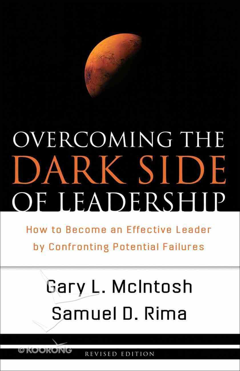 Overcoming the Dark Side of Leadership eBook