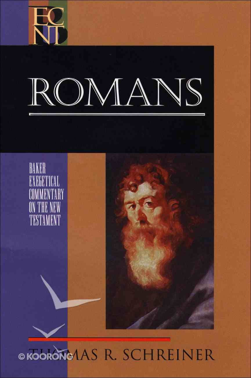 Romans (Baker Exegetical Commentary On The New Testament Series) eBook