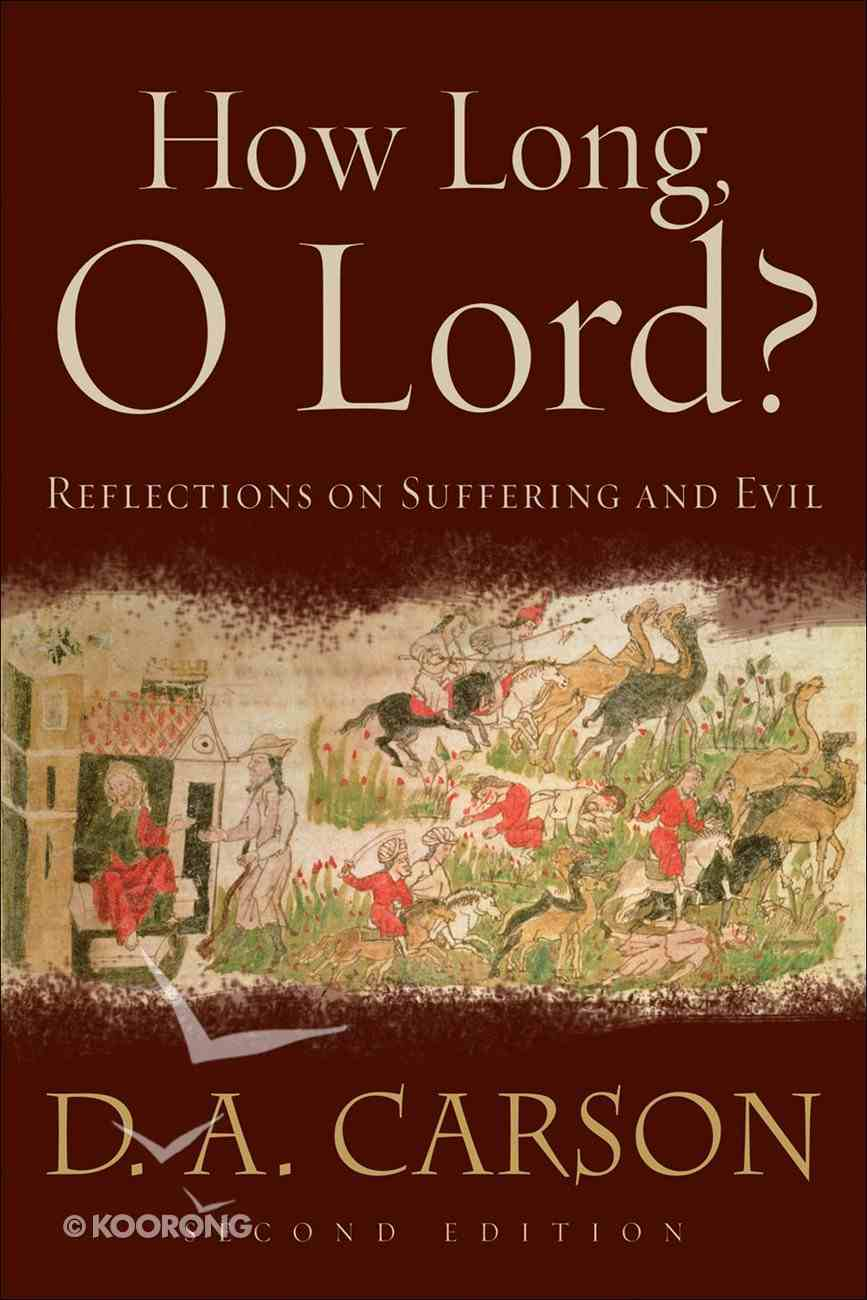 How Long, O Lord? (2nd Edition) eBook