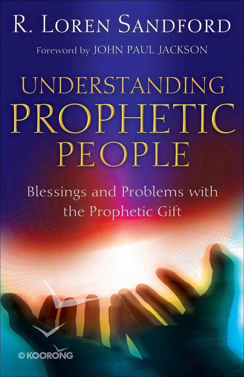 Understanding Prophetic People eBook