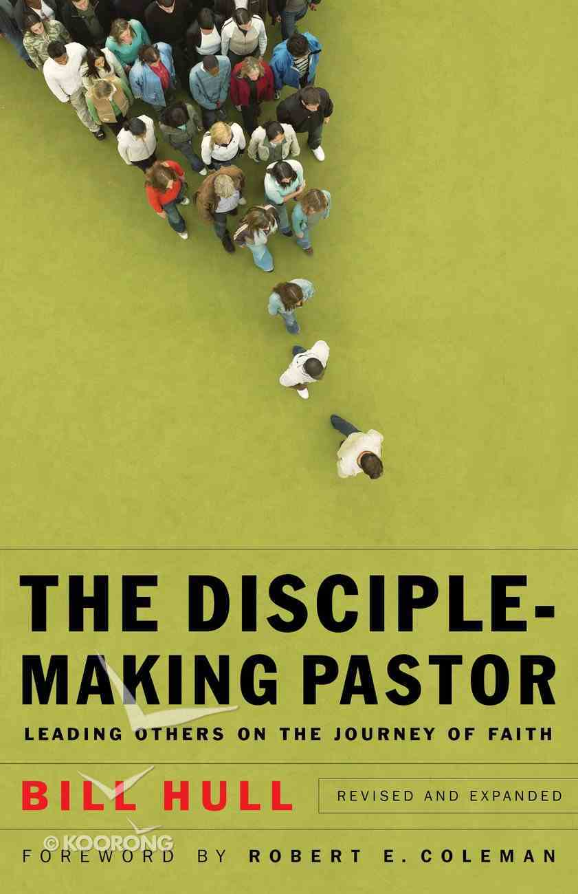 The Disciple-Making Pastor (& Expanded) eBook
