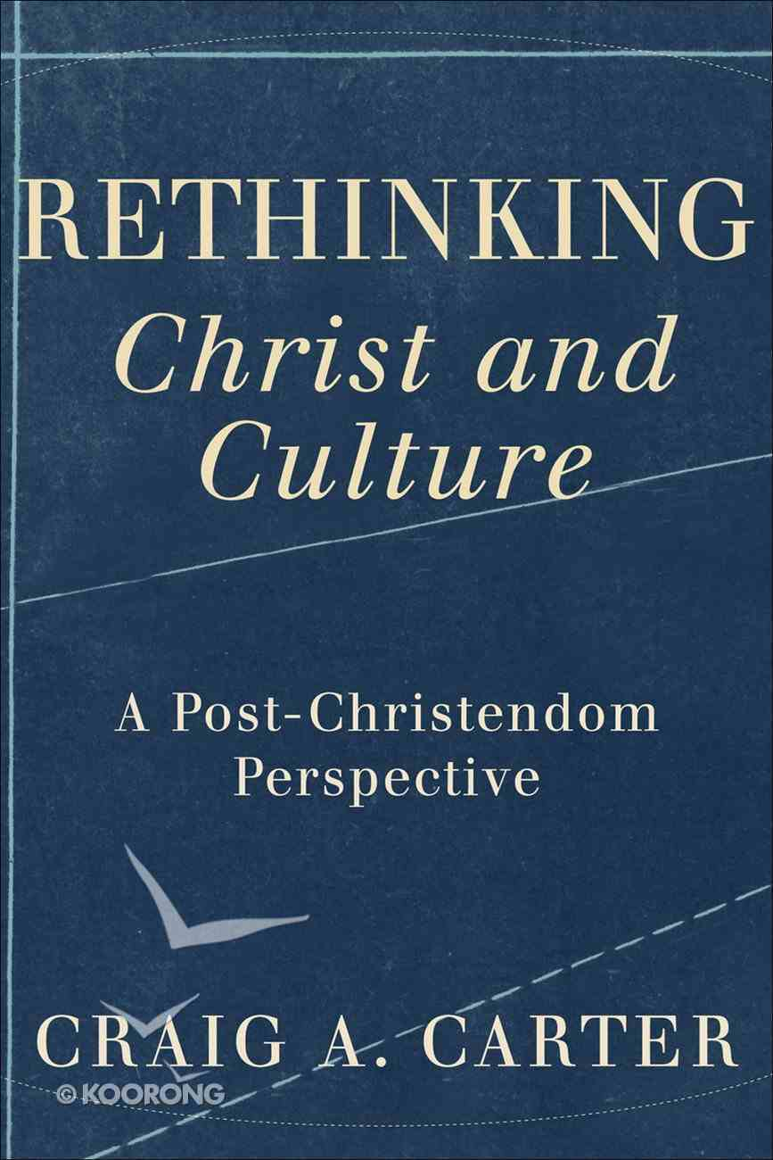 """Rethinking """"Christ and Culture"""" eBook"""