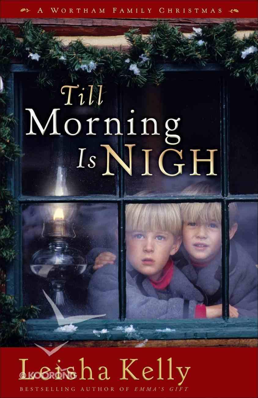 Till Morning is Nigh eBook