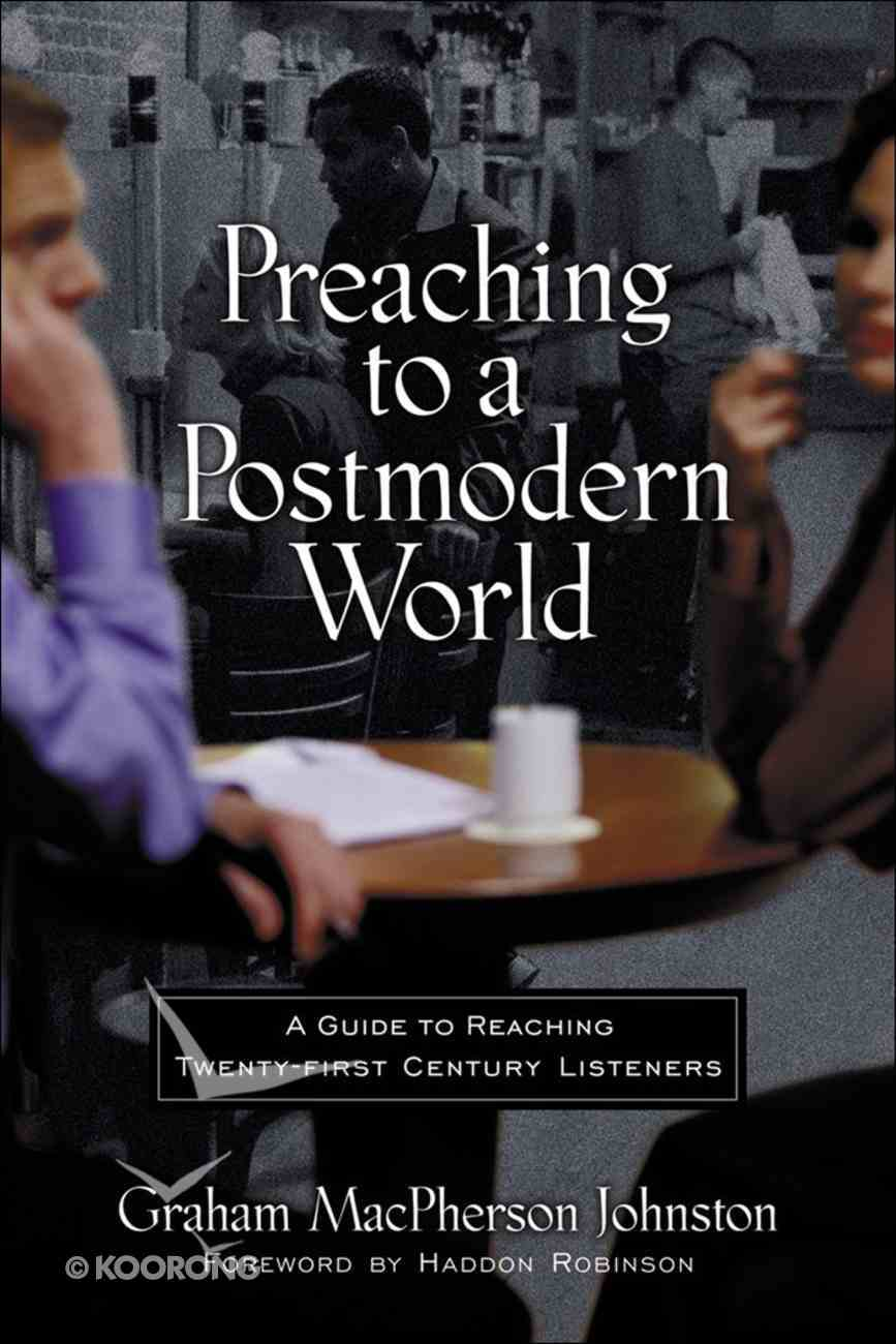 Preaching to a Postmodern World eBook