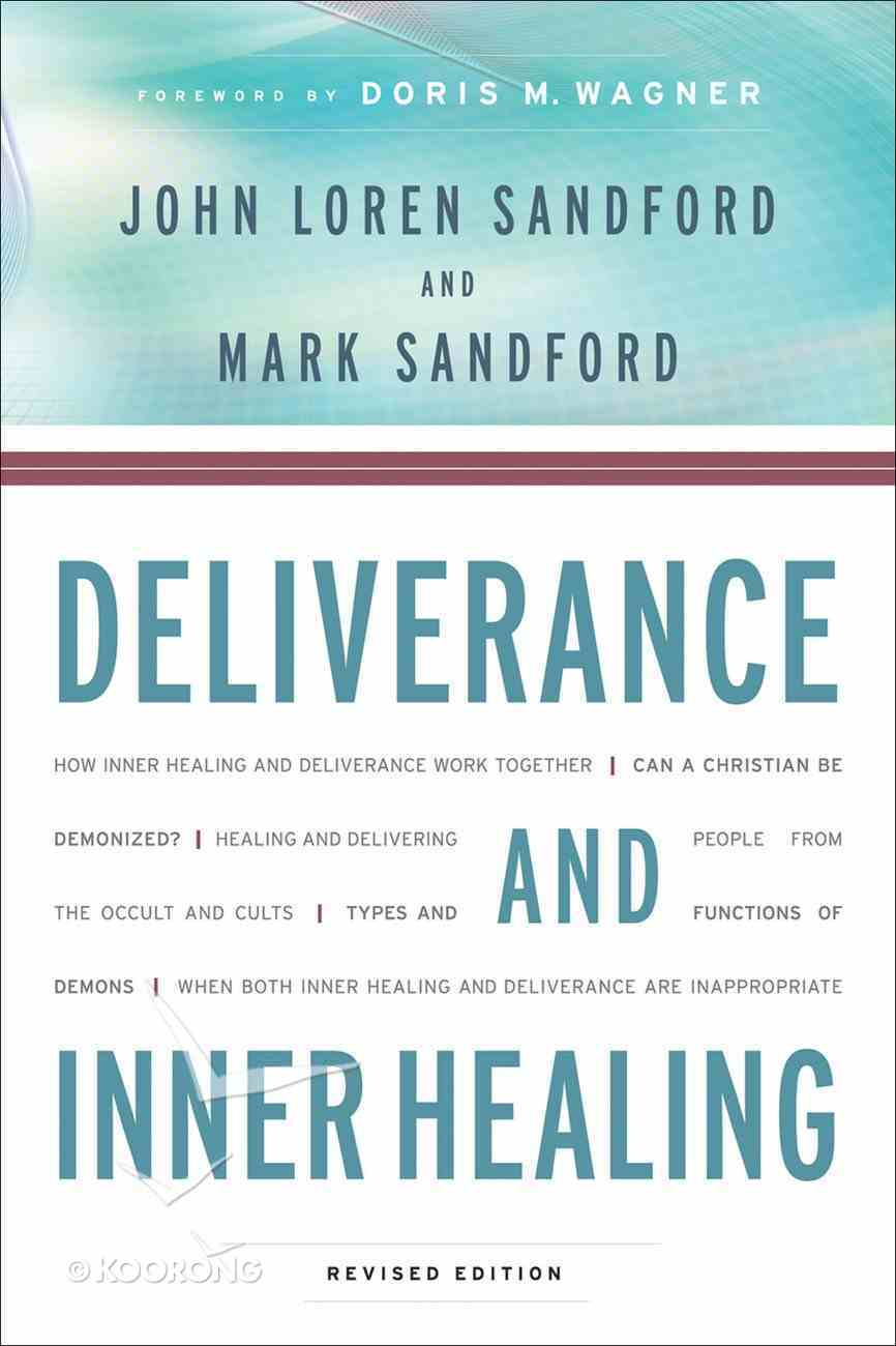 Deliverance and Inner Healing eBook