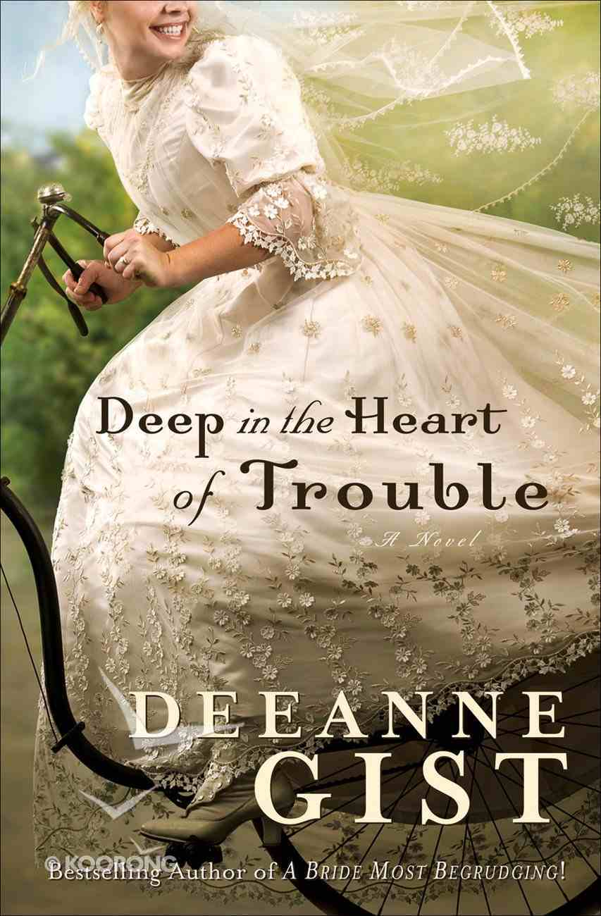 Deep in the Heart of Trouble eBook