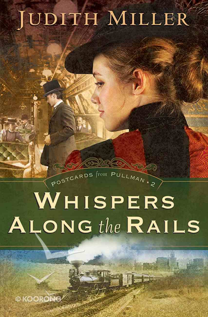 Whispers Along the Rails (#02 in Postcards From Pullman Series) eBook