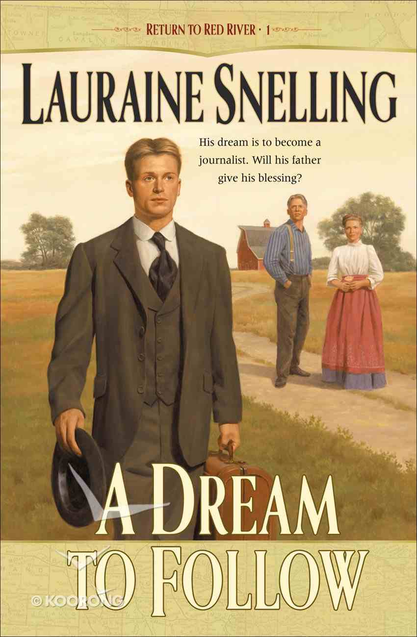 A Dream to Follow (#01 in Return To Red River Series) eBook