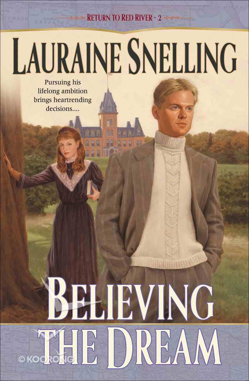 Believing the Dream (#02 in Return To Red River Series) eBook