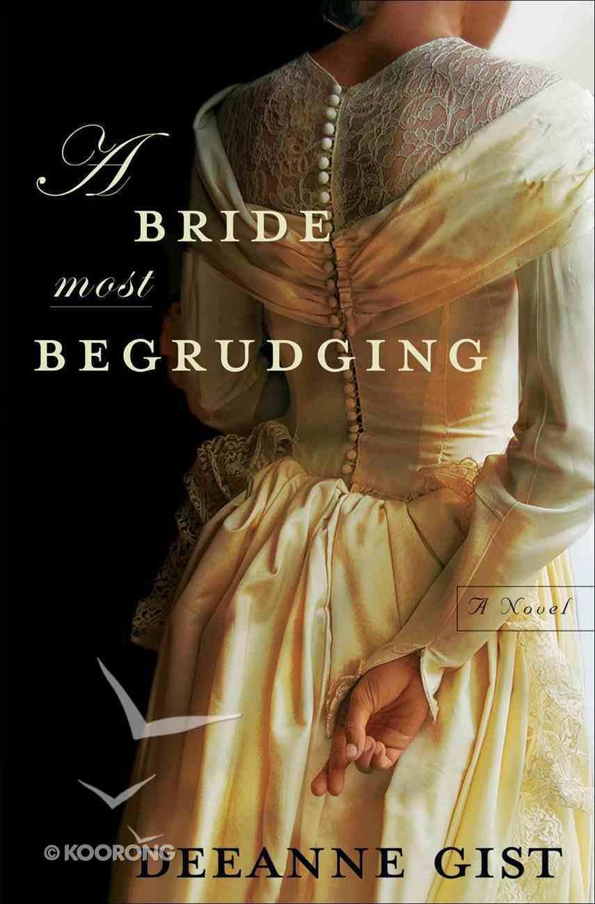 A Bride Most Begrudging eBook