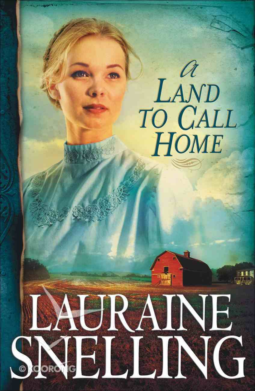 A Land to Call Home (#03 in Red River North Series) eBook