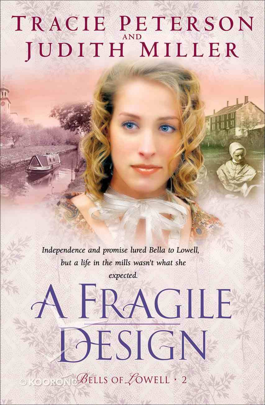 A Fragile Design (#02 in Bells Of Lowell Series) eBook