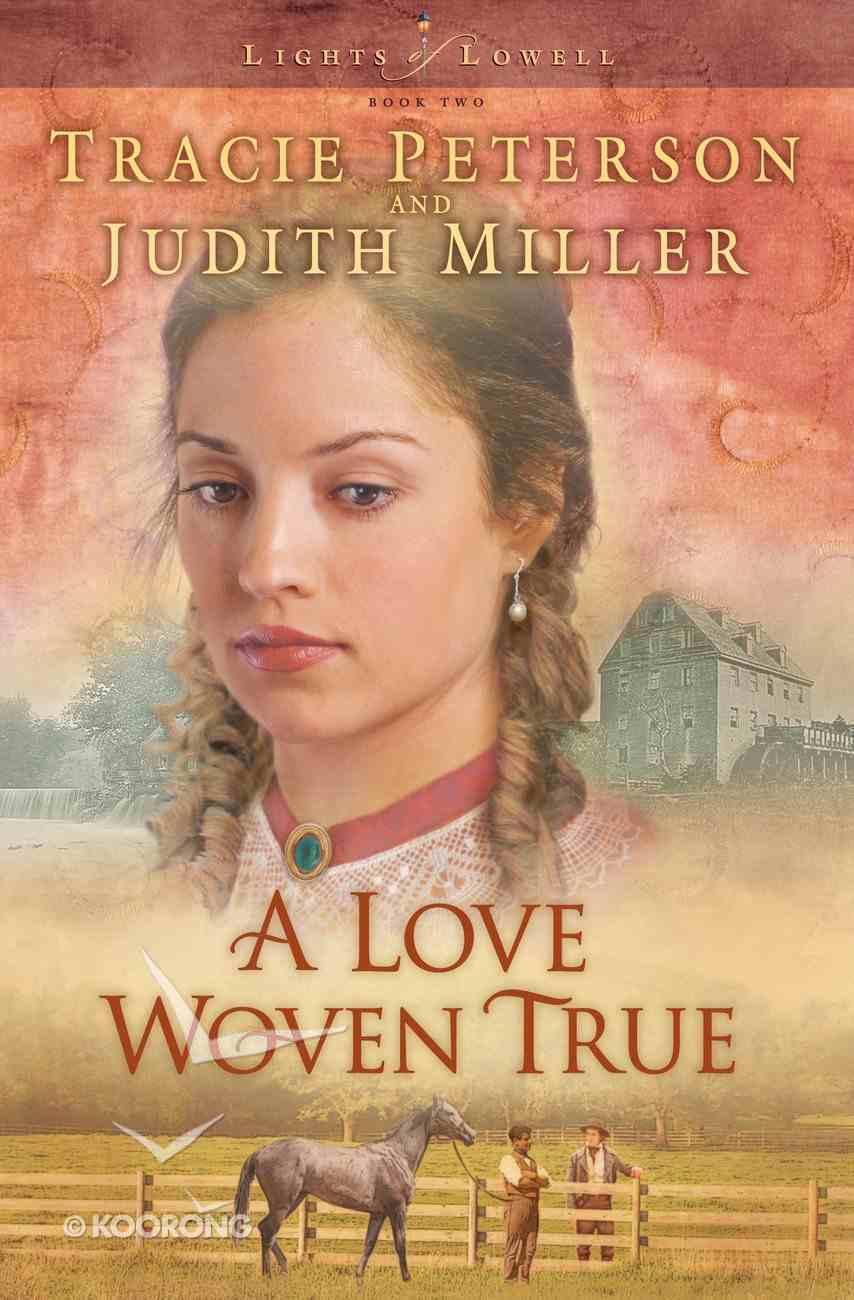 A Love Woven True (#02 in Lights Of Lowell Series) eBook