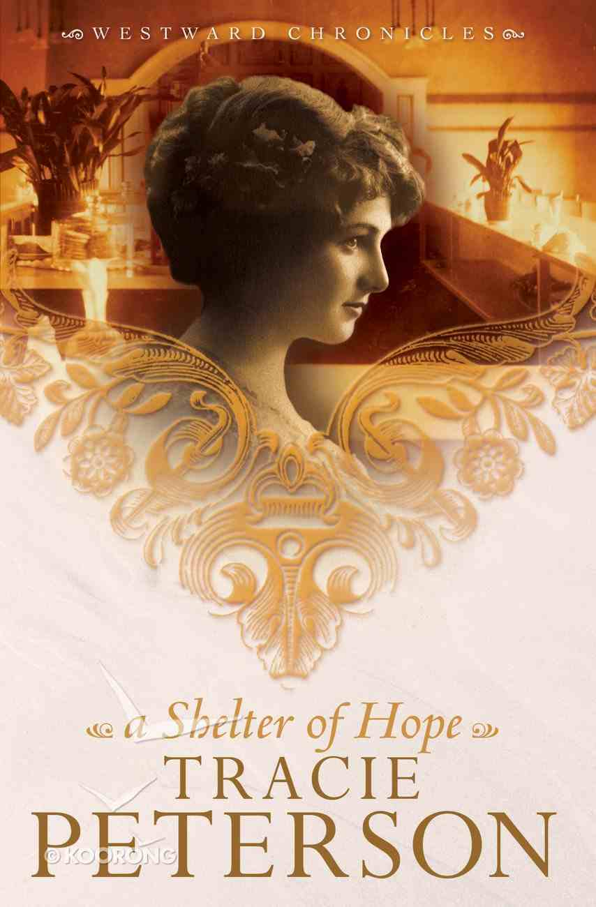A Shelter of Hope (#01 in Westward Chronicles Series) eBook