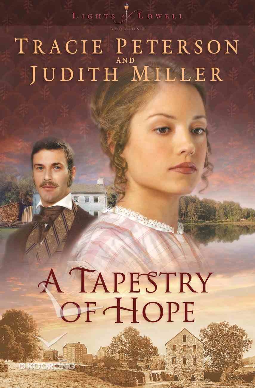 A Tapestry of Hope (#01 in Lights Of Lowell Series) eBook