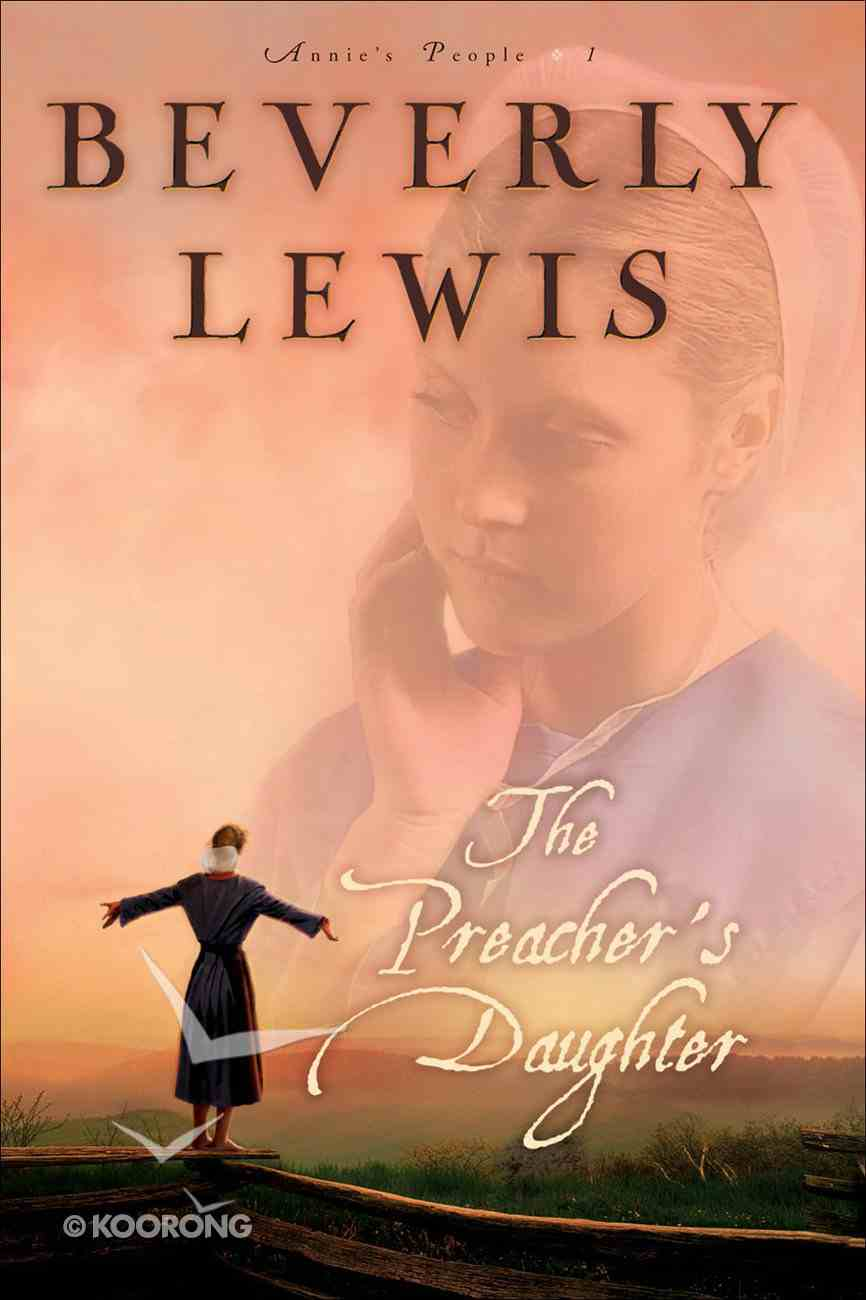 The Preacher's Daughter (#01 in Annie's People Series) eBook