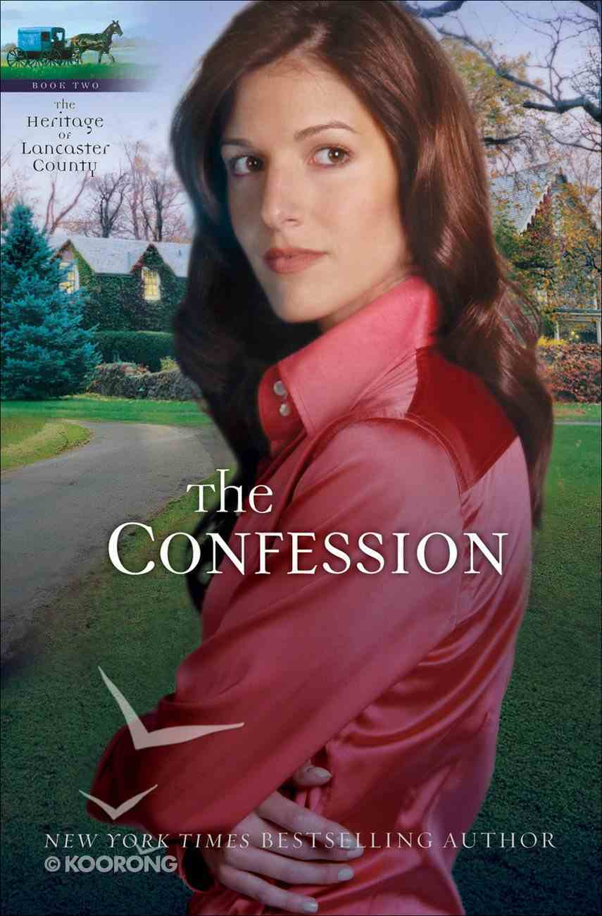 The Confession (#02 in Heritage Of Lancaster County Series) eBook