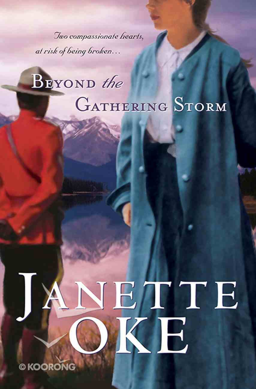 Beyond the Gathering Storm (#05 in Canadian West Series) eBook