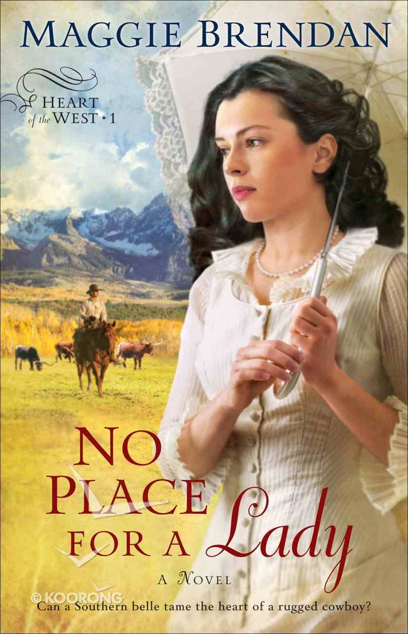 No Place For a Lady (#01 in Heart Of The West Series) eBook
