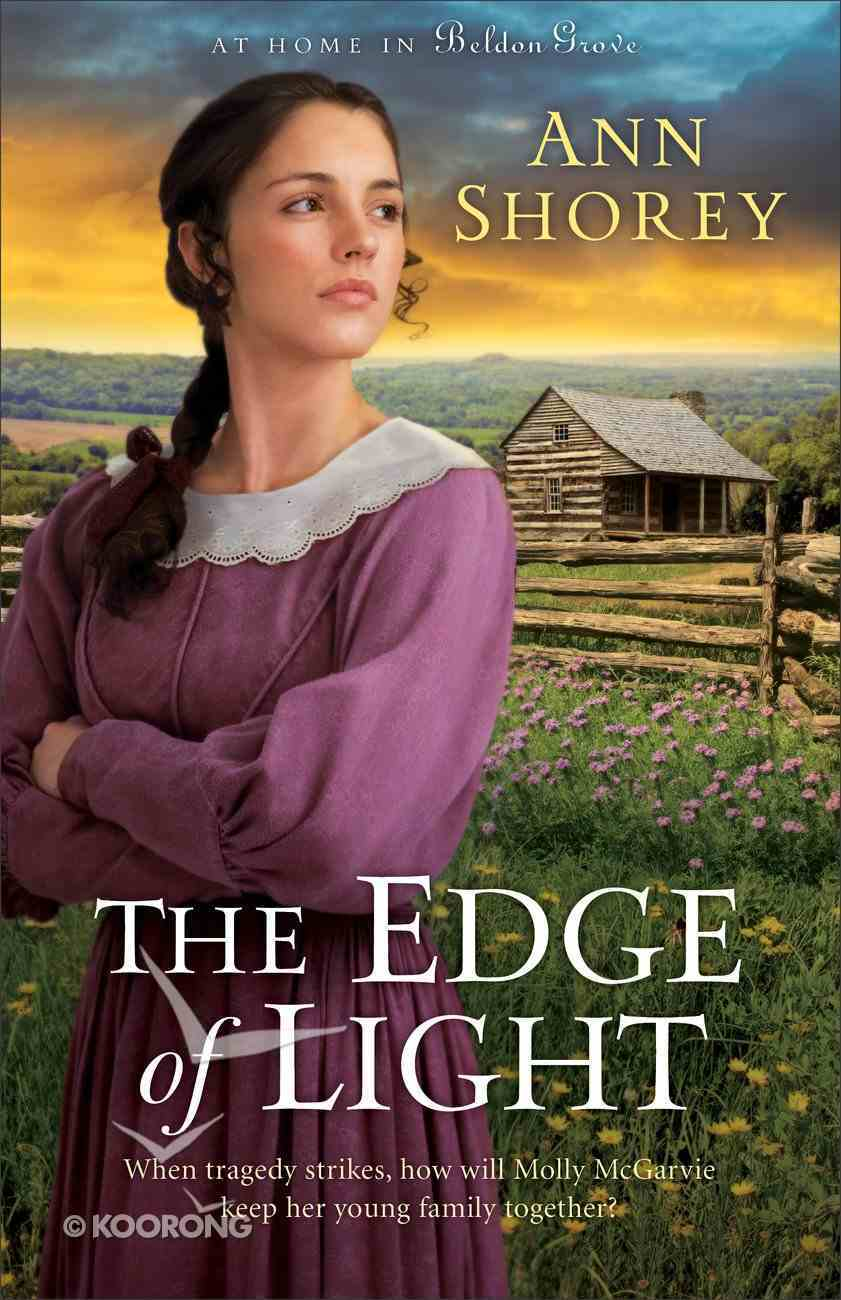 The Edge of Light (#01 in At Home In Beldon Grove Series) eBook