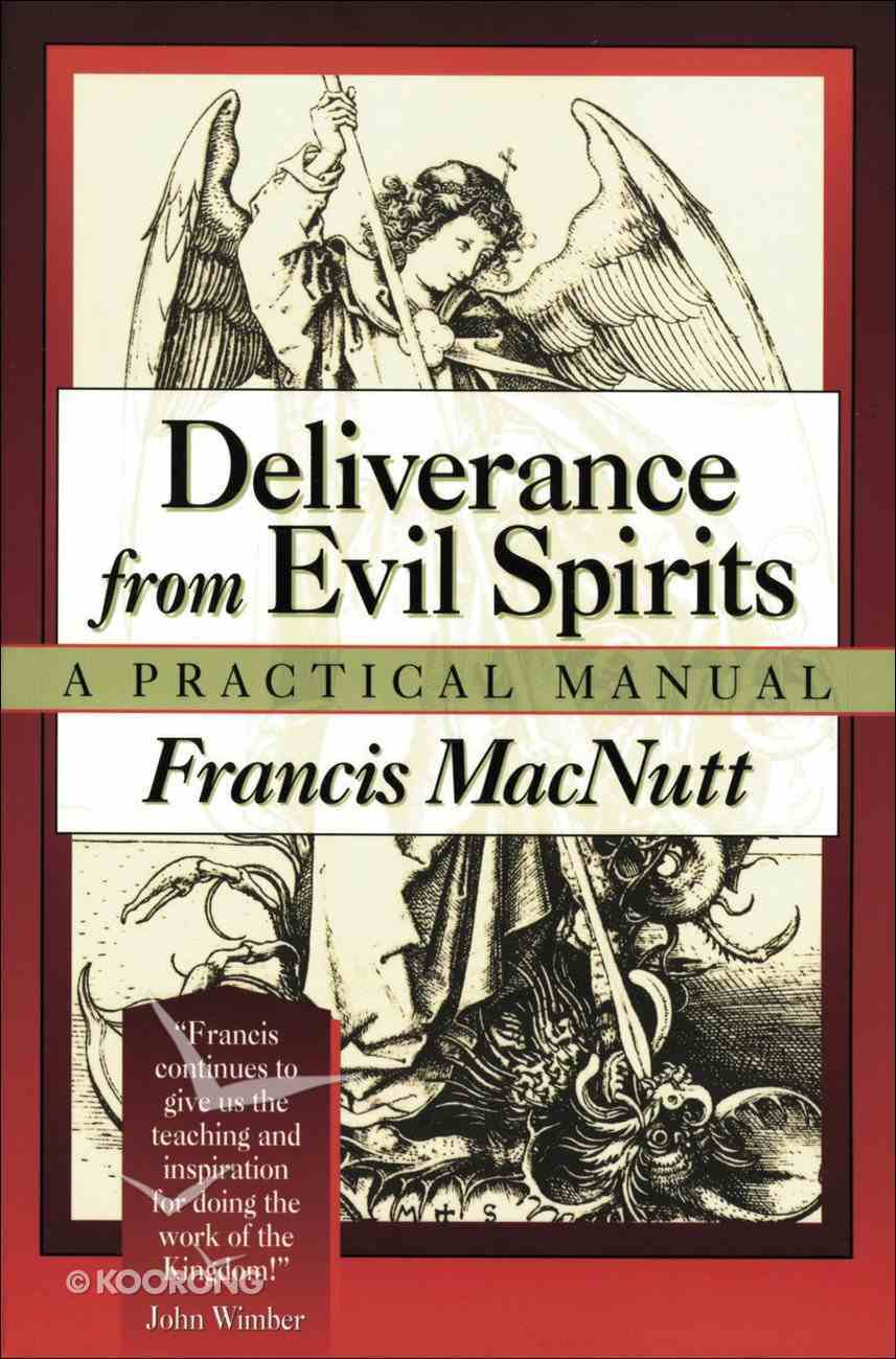 Deliverance From Evil Spirits eBook