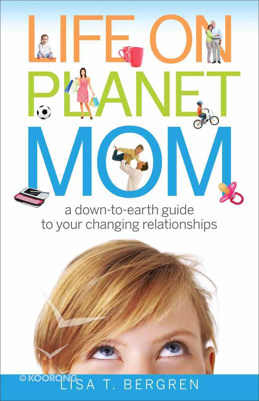 Life on Planet Mom eBook