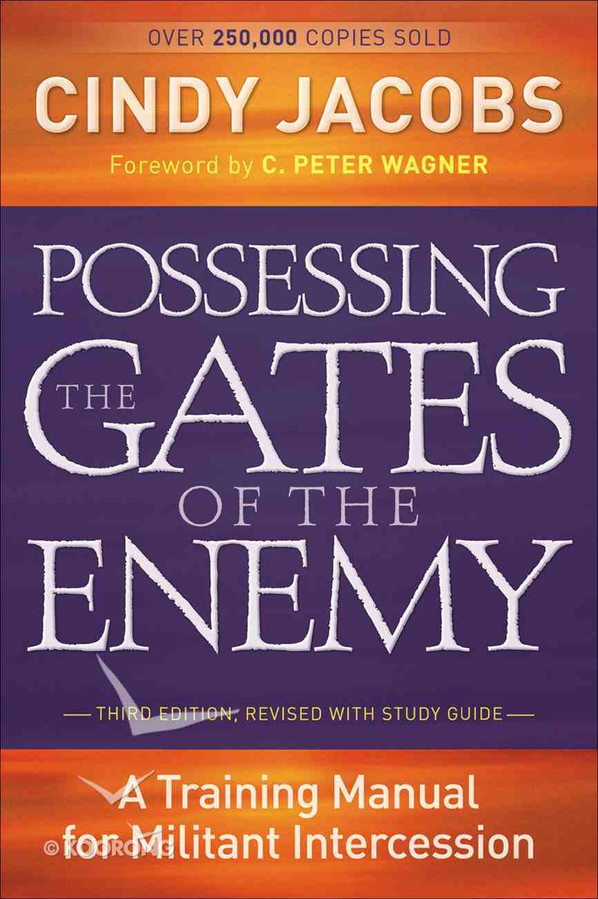 Possessing the Gates of the Enemy (3rd Edition) eBook