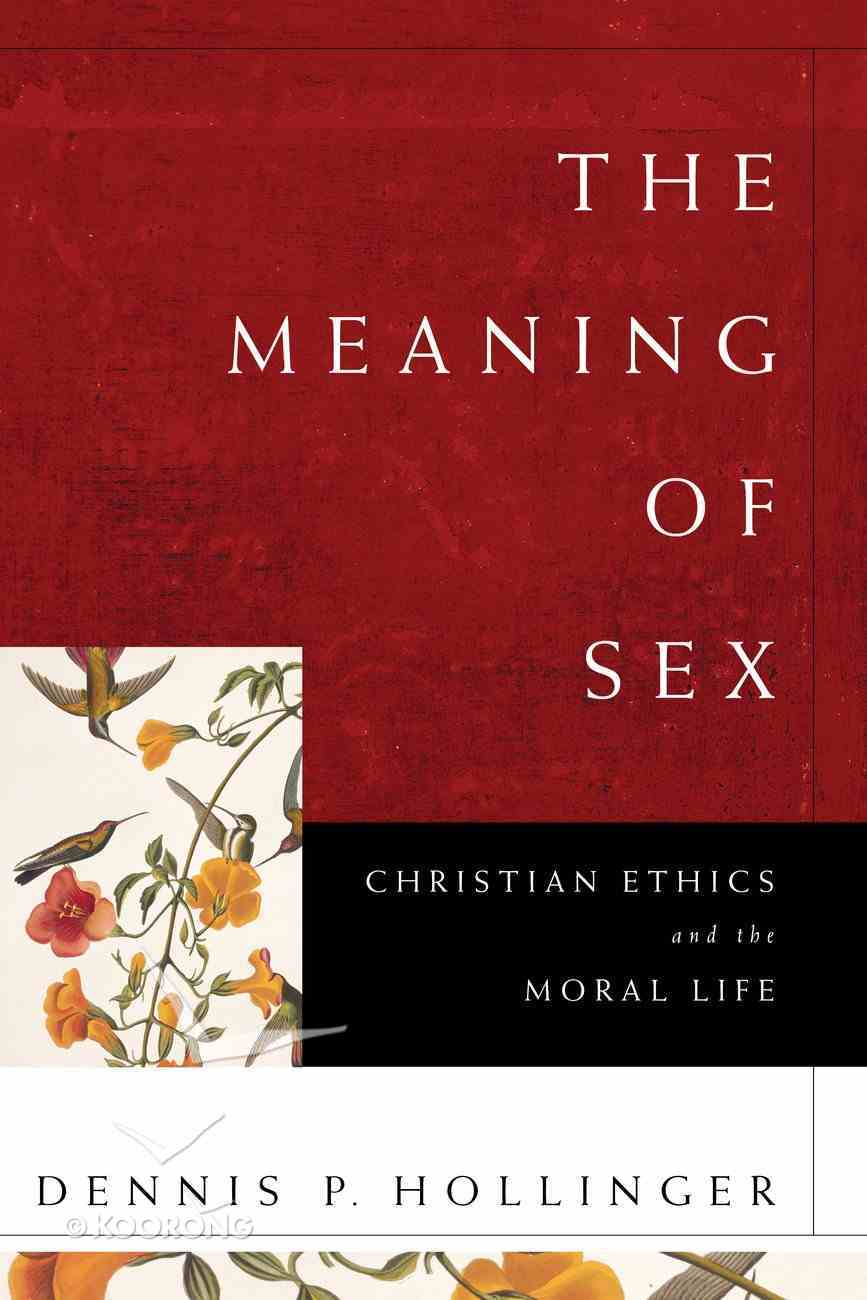The Meaning of Sex eBook