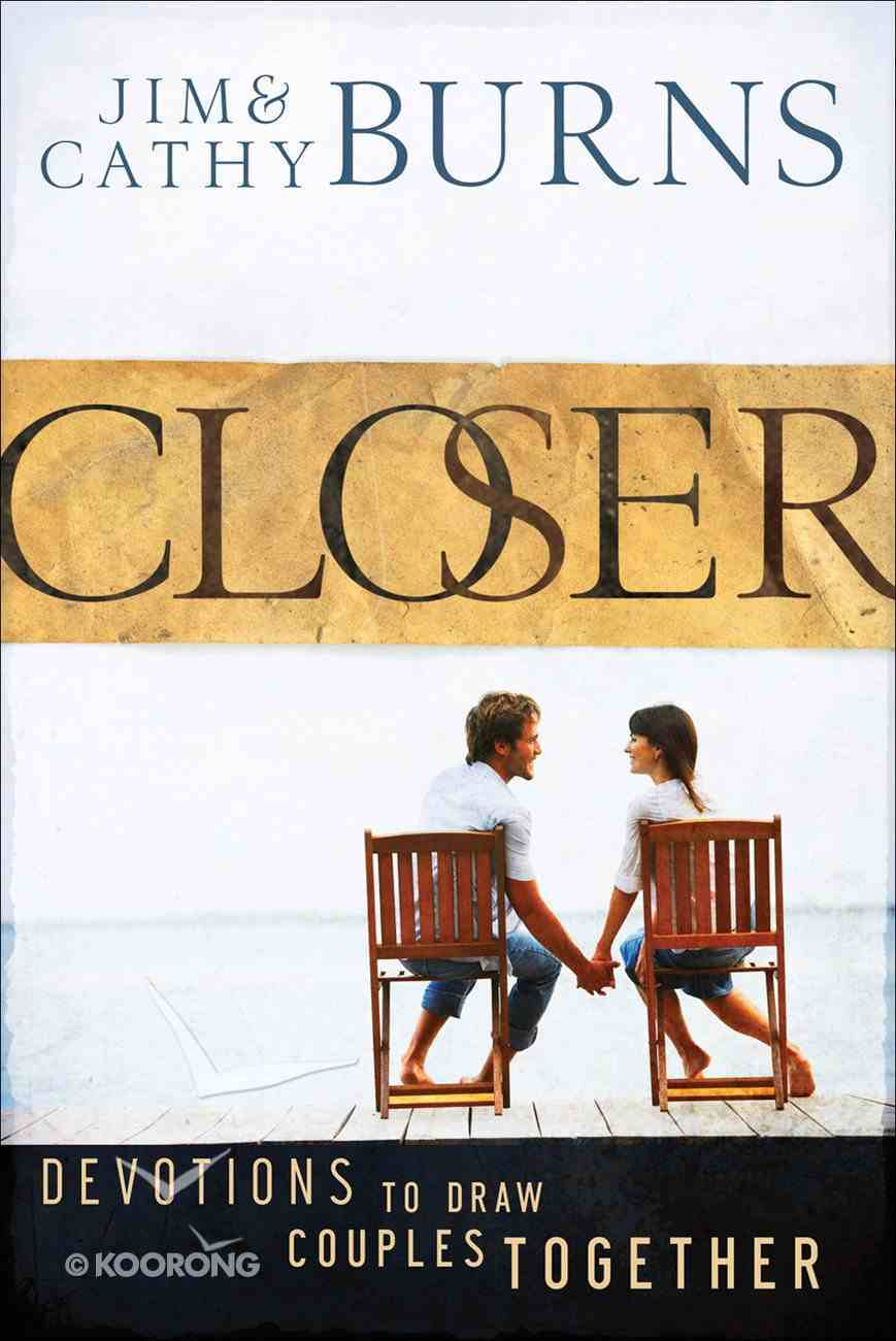 Closer: 52 Devotions to Draw Couples Together eBook
