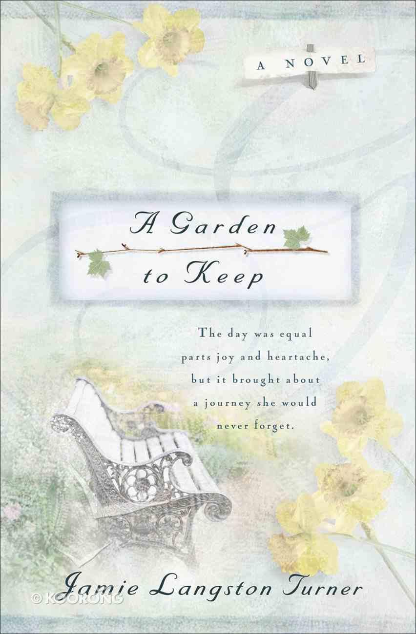 A Garden to Keep (#04 in Derby Series) eBook