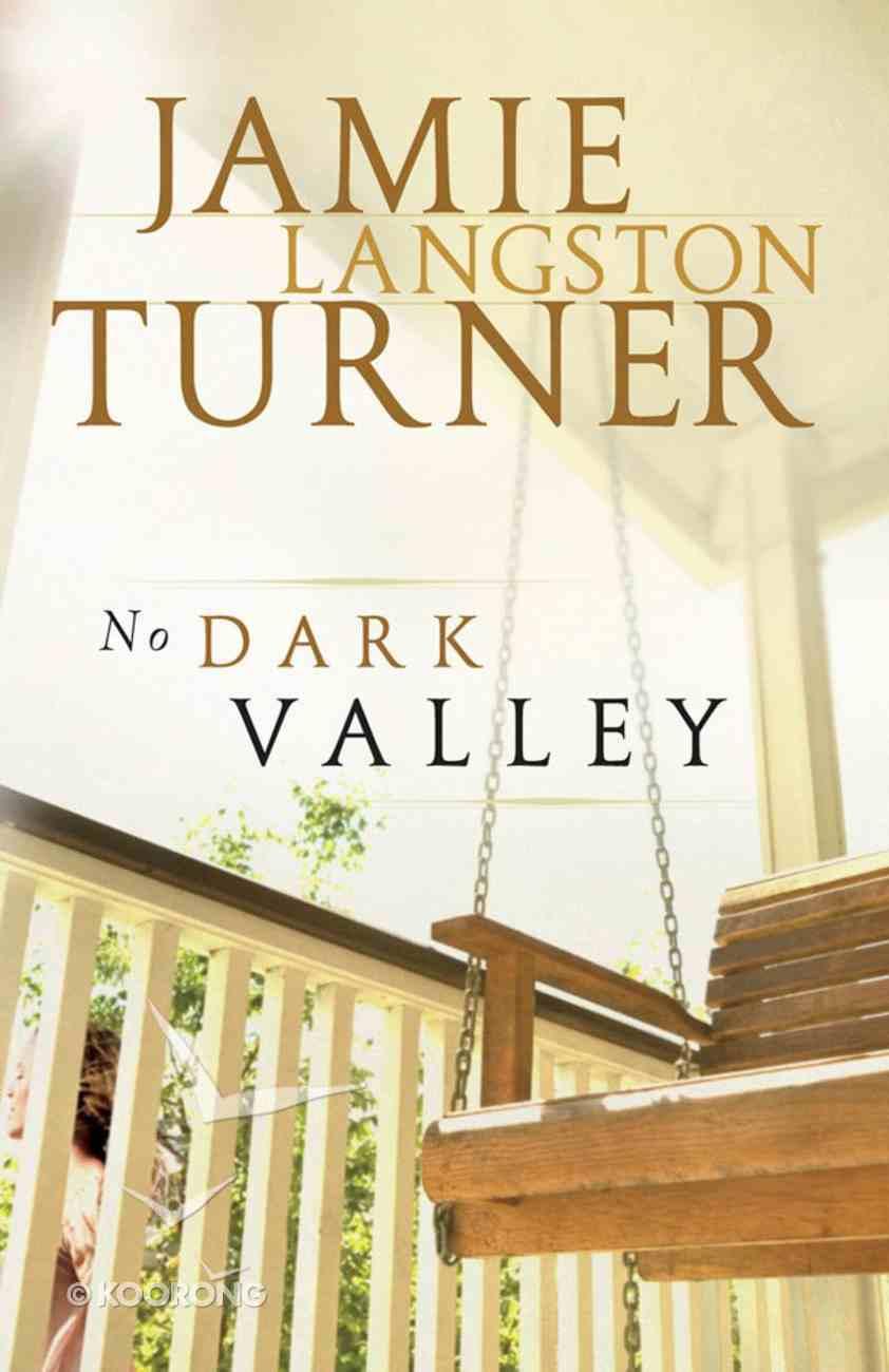 No Dark Valley (#05 in Derby Series) eBook