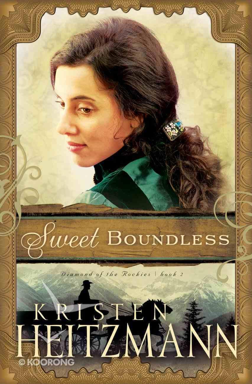 Dotn #02: Sweet Boundaries (#02 in Diamond Of The Rockies Series) eBook