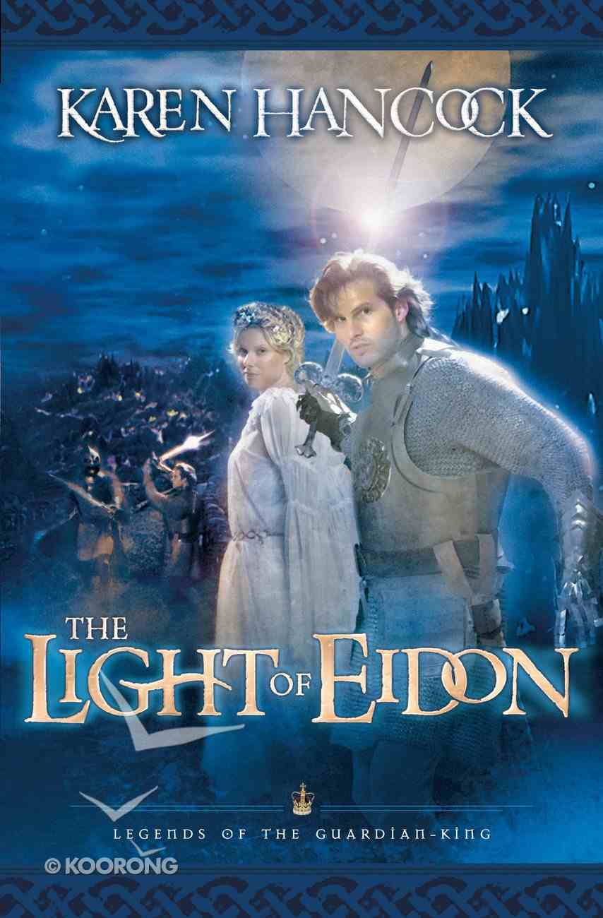 Light of Eidon (#01 in Legends Of The Guardian King Series) eBook