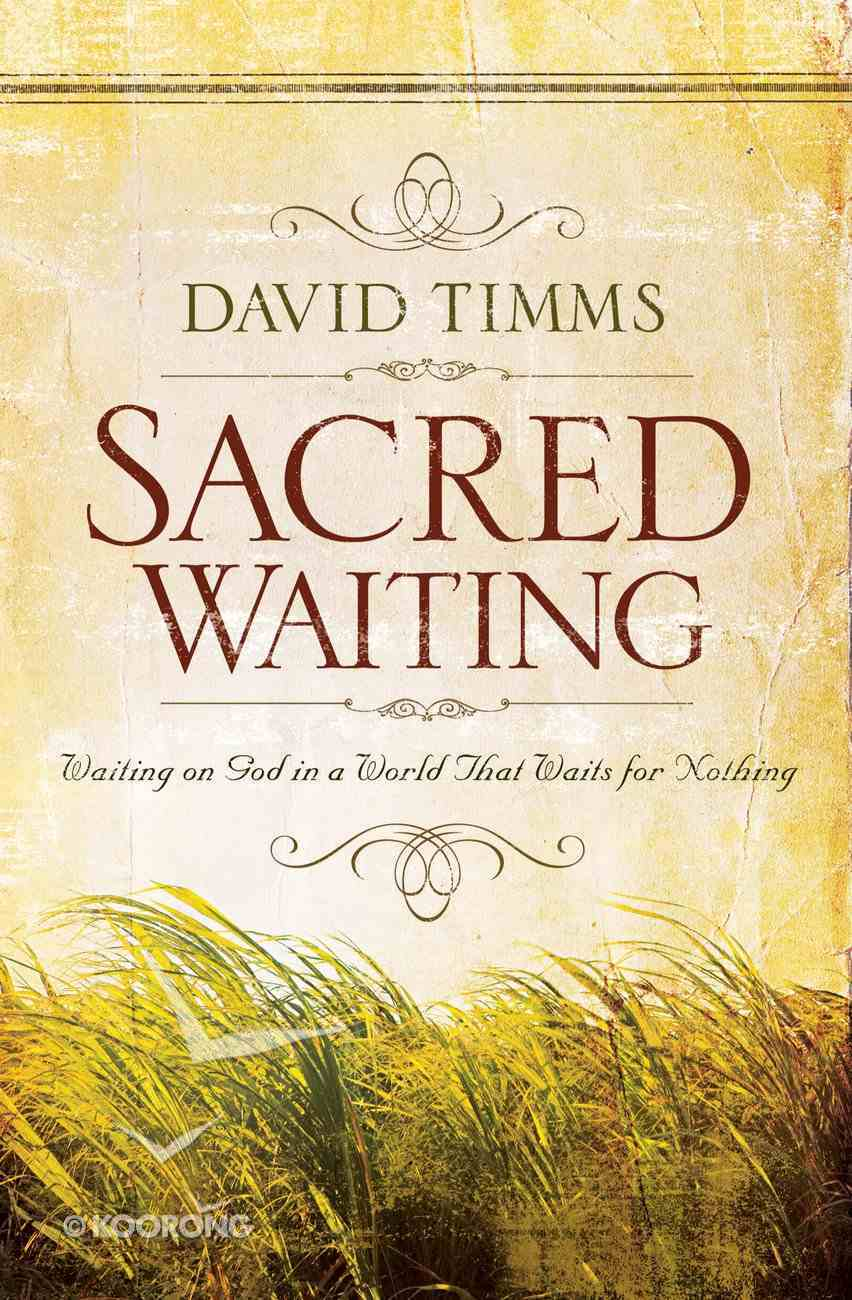 Sacred Waiting eBook