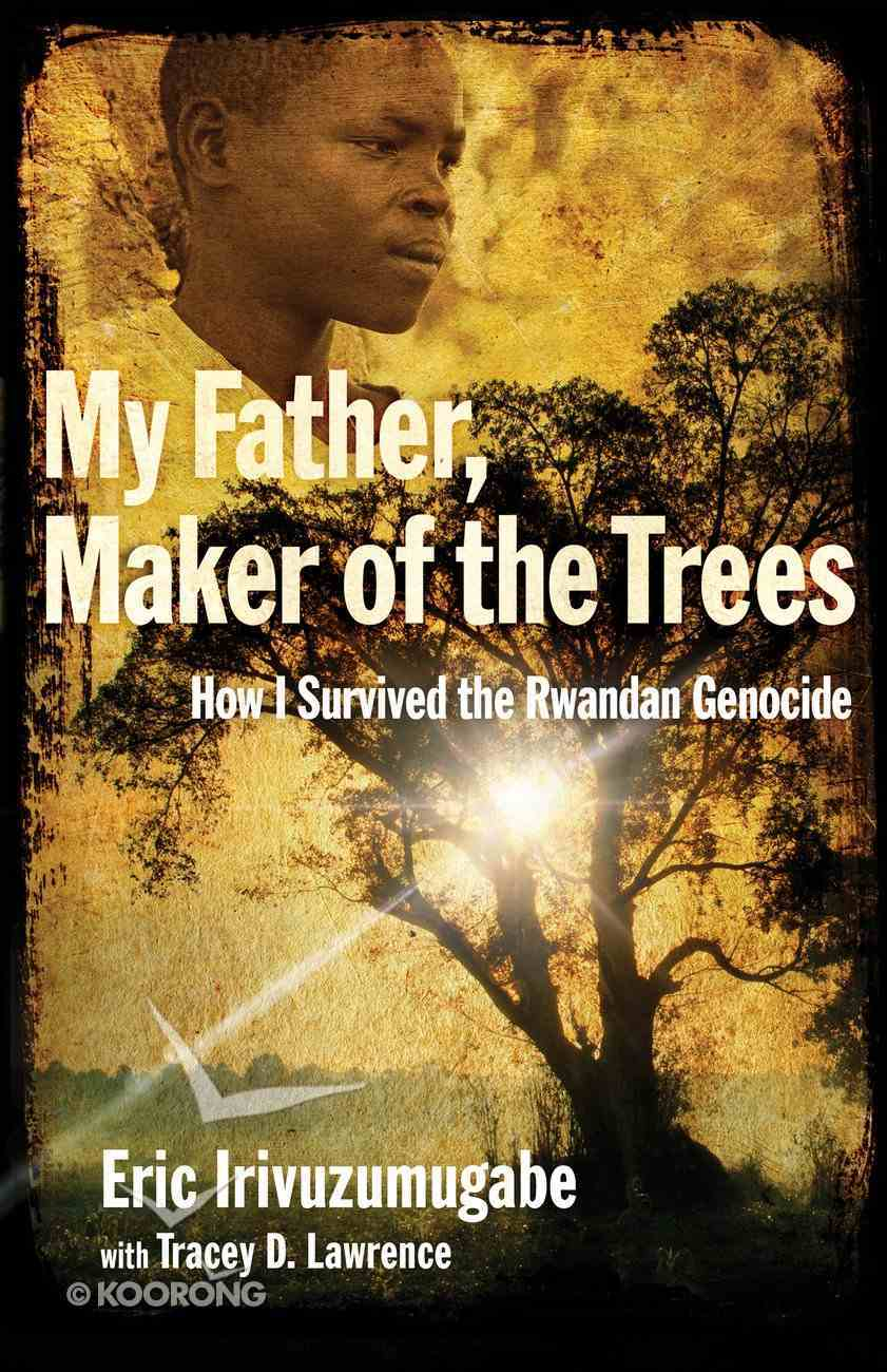 My Father, Maker of the Trees eBook