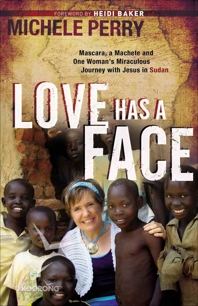 Love Has a Face eBook