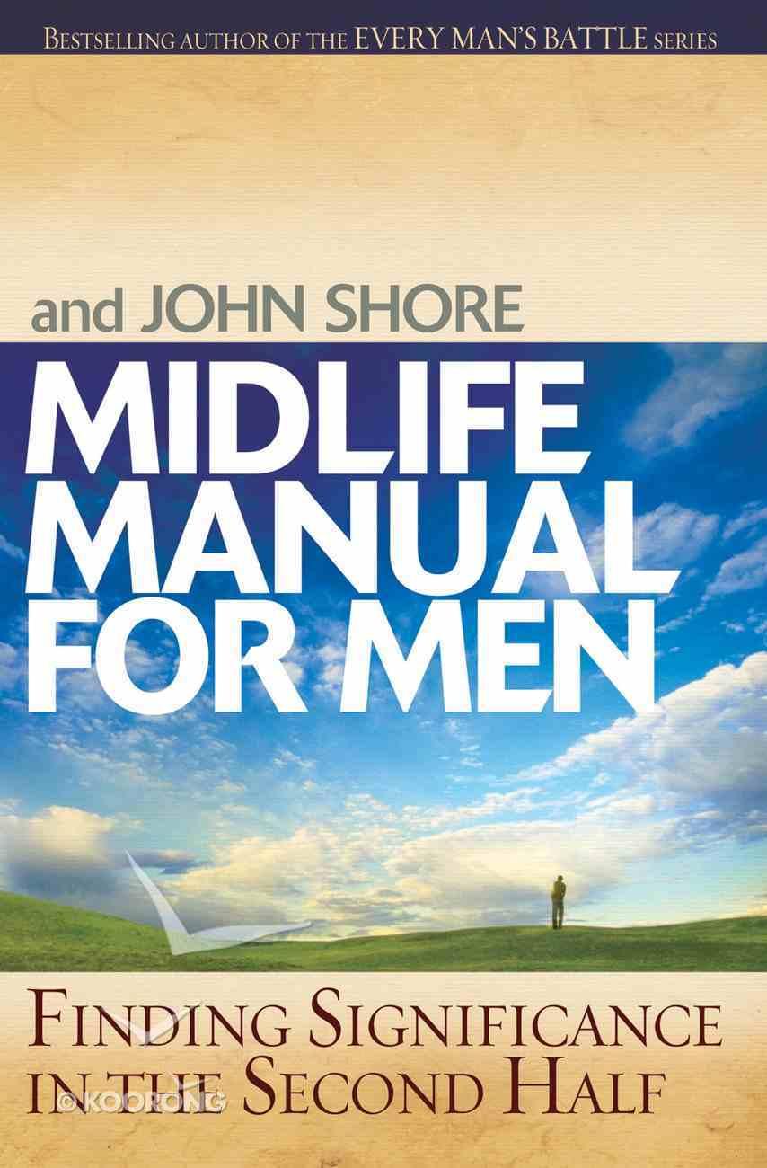 Midlife Manual For Men eBook