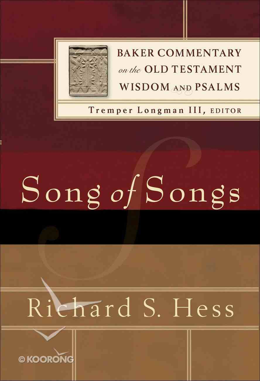 Song of Songs (Baker Commentary On The Old Testament Wisdom And Psalms Series) eBook