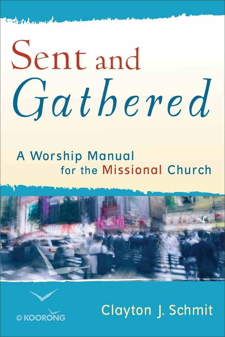 Sent and Gathered eBook