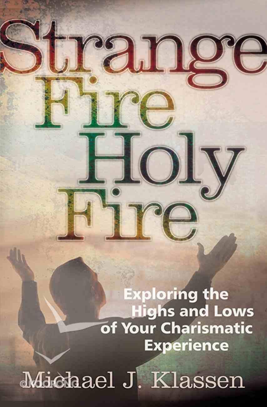 Strange Fire Holy Fire eBook