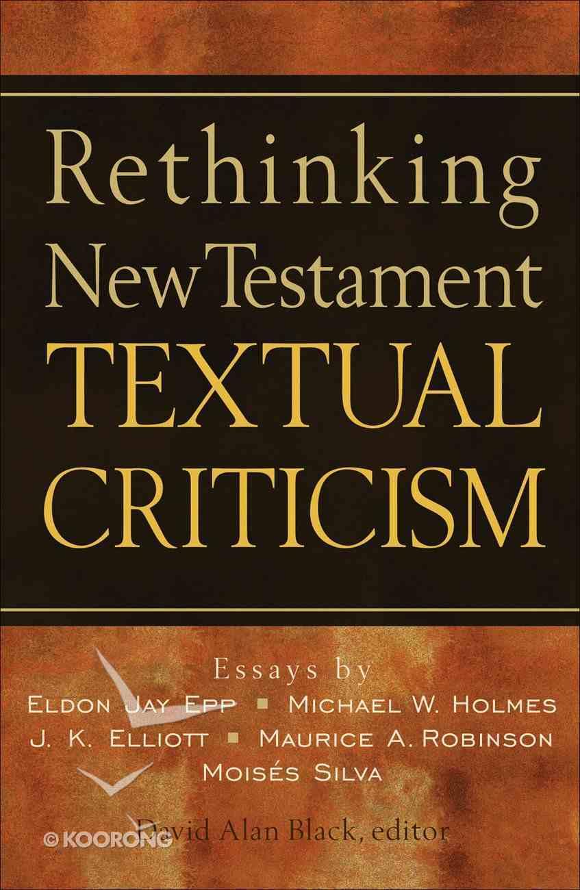 Rethinking New Testament Textual Criticism eBook