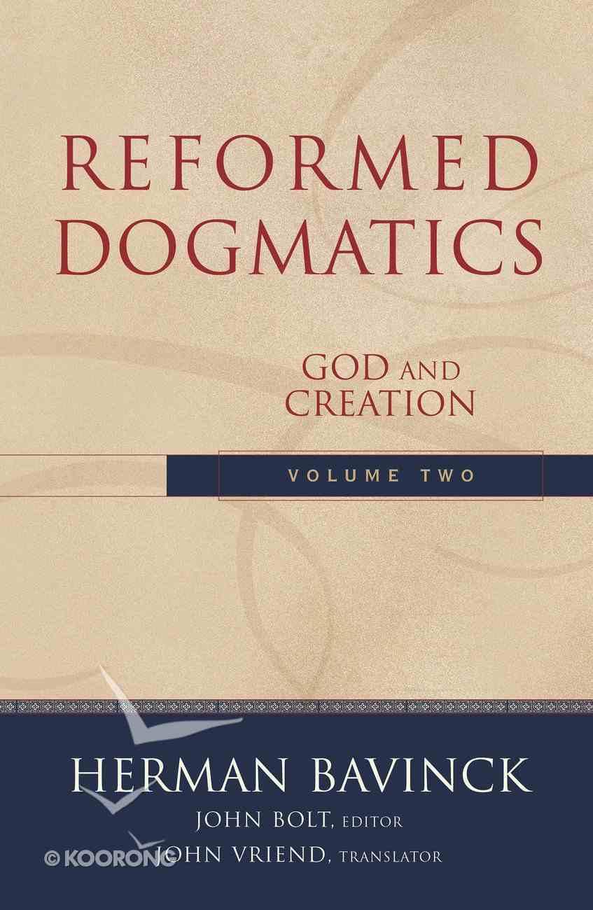 Volume 2 (#2 in Reformed Dogmatics Series) eBook