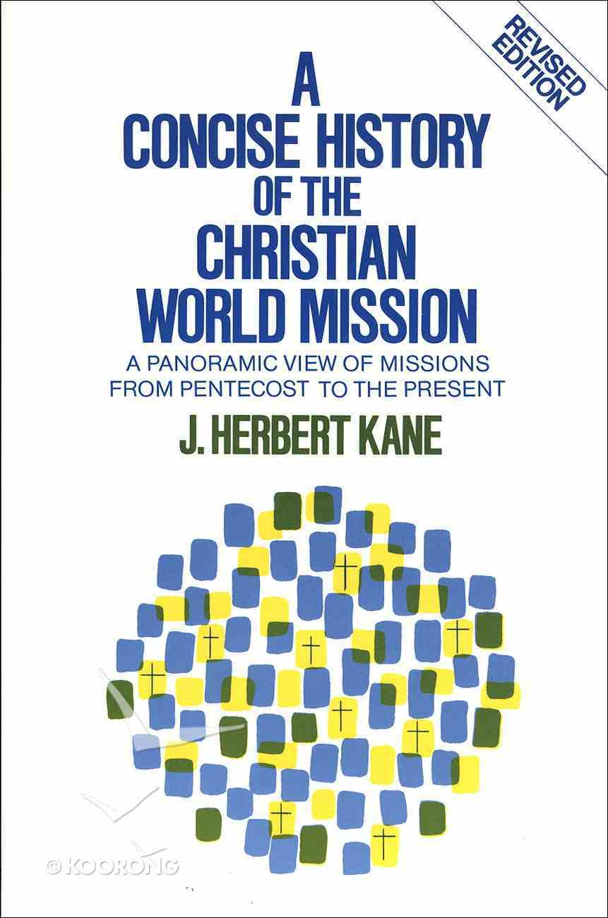 A Concise History of Christian World Mission eBook