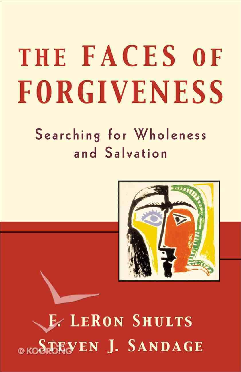 The Faces of Forgiveness eBook