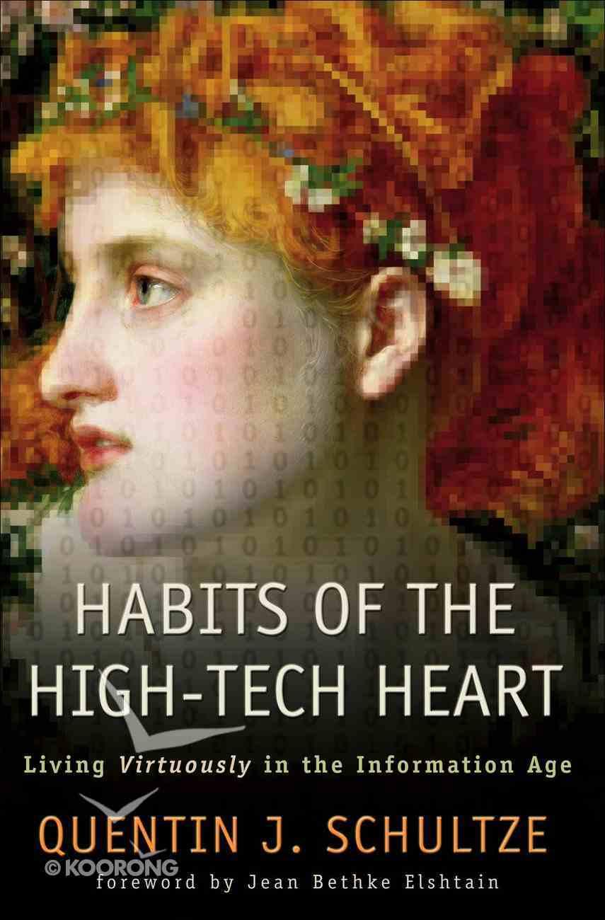 Habits of the High-Tech Heart eBook