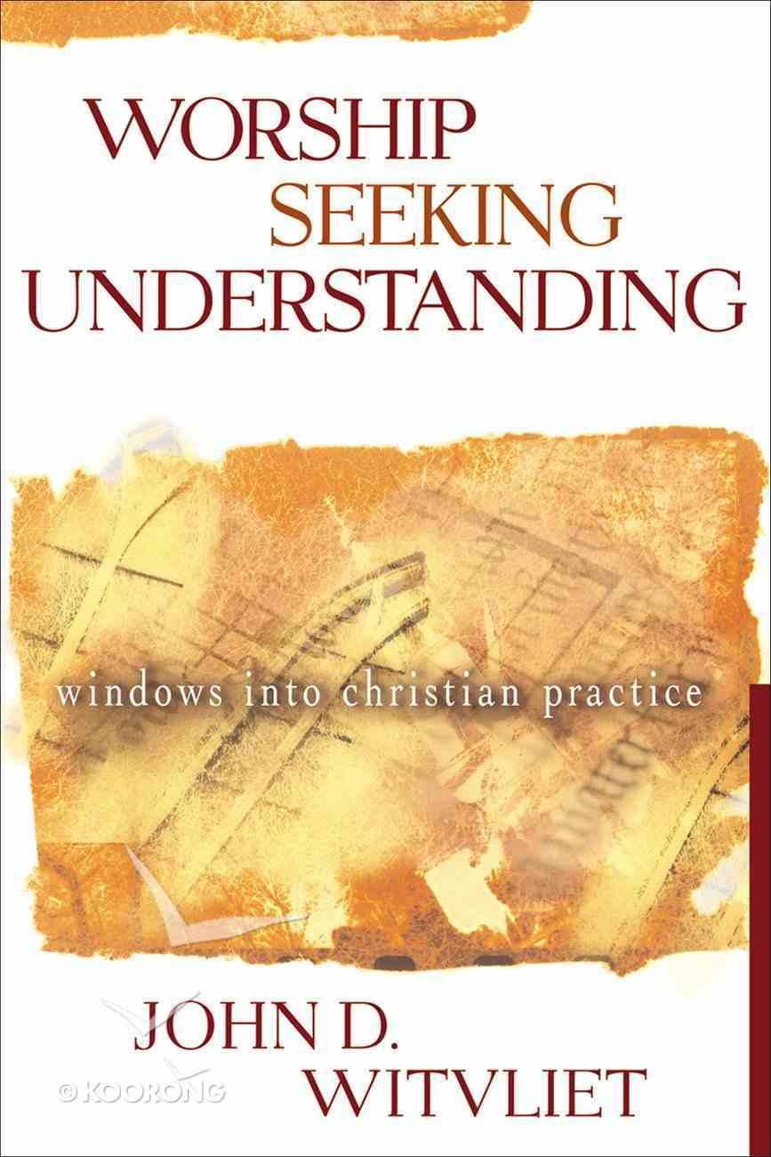 Worship Seeking Understanding eBook