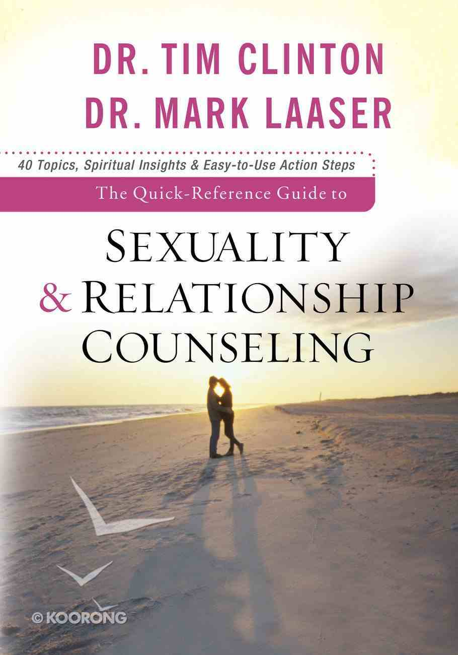 The Quick Reference Guide to Sexuality and Relationship Counseling eBook