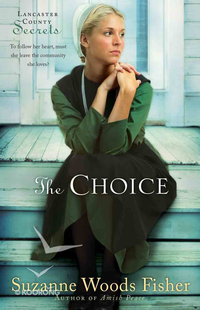 The Choice (#01 in Lancaster County Secrets Series) eBook